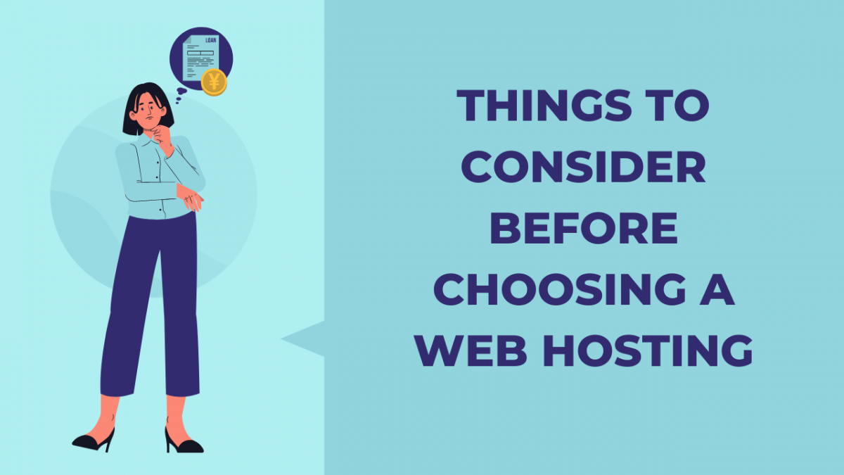 Things to Consider First Before Choosing Web Host