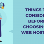 Things to Consider First before Choosing a Web Host
